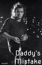 Daddy's Mistake || Harry Styles by hazza167