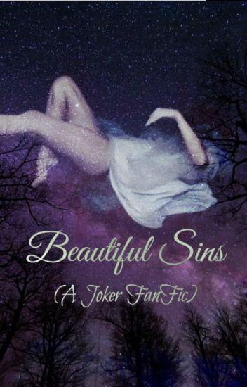 Beautiful Sins (A Joker FanFic)