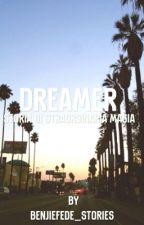 Dreamer  by benjiefede_stories