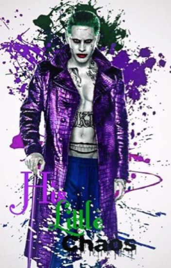 His Little Chaos {Joker Fanfiction}