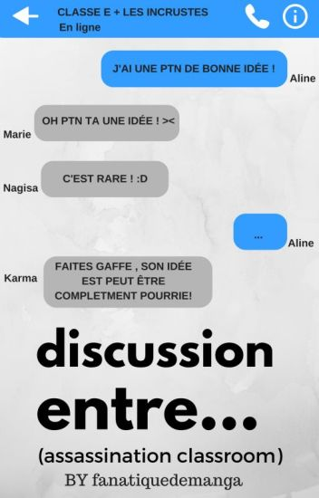 DISCUSSION ENTRE... (Assassination classroom)