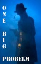 One Big Problem by VictorBruneski