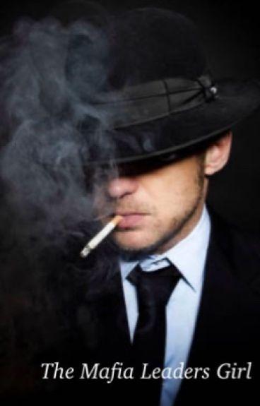 The Mafia Leaders Girl