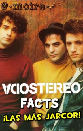 Soda Stereo facts. [las más jarcor] by -moire-