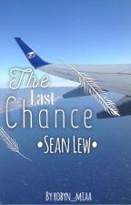 The Last Chance ~ Sean Lew by robyn_miaa