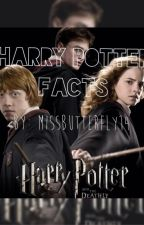 Harry Potter Facts by MissButterFly14