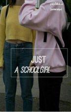 Just a school girl  by pinkv0dka_w