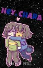 ~Hey, Chara~ {Frisk x Chara} by Naiafly