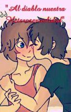 Al diablo nuestra Heterosexualidad °FreddxFreddy° by CamiCandyCZ