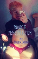 Double Penetration by Queen_NiyaG