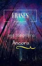 Frases by Brendah_Loanne