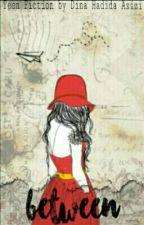Between by DinaHadidaAzizi