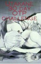 Utakane 30 day OTP challenge  by uke_with_dark_soul