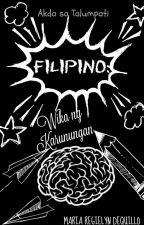 Filipino: Wika ng Karunungan by Faerie_Sparkles