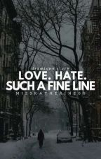 Love. Hate. Such a fine line /Dramione/ by MissKatherine00