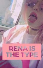 Rena is the type... by SoyLaRenaLove