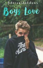 Boys Love by filaconstalitous