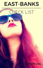 East-Banks Check List by green_jai_1601