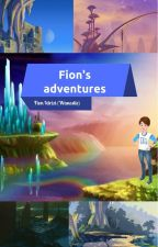 (EDITING IN PROGRESS) Fion's adventures by Wanesite