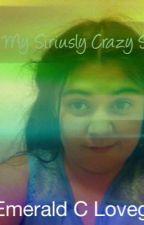 My Siriusly Crazy Story by EmeraldCLovegood