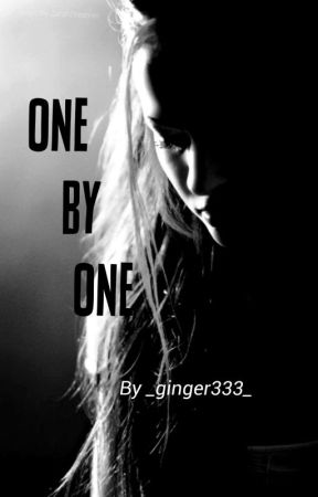 One By One (editing) by ScarlettRoisin