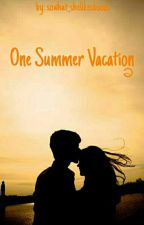 One Summer Vacation by sowhat_shelikesbooks