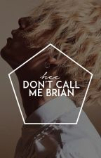 don't call me brian。kyh + pjh by -junaes