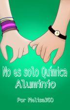 No Es Solo Química-Aluminio by Melisa360