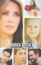 Primer Amor (Adaptada AyA) by AyAporsiempre16