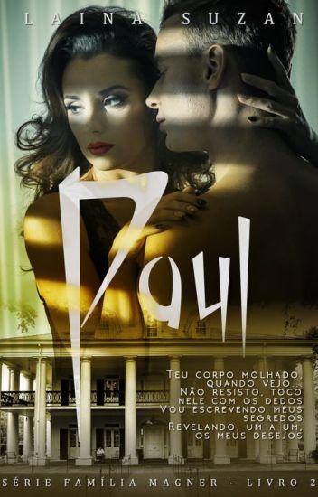 Serie Família Magner - Livro 2 - Paul