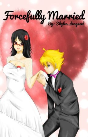 Forcefully married by skyler_dragneel