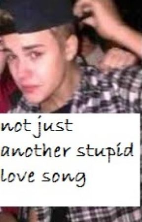 not just another stupid love song (justin bieber) by imaginejb