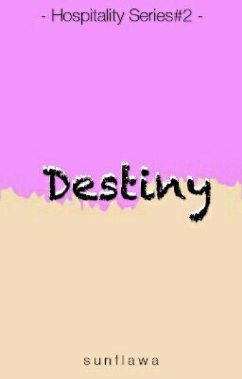 Destiny(Hospitality Series)#2