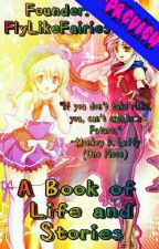 A Book Of Life And Stories by FlyLikeFairies