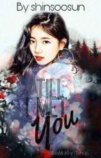 Till I met you by shin-soosun