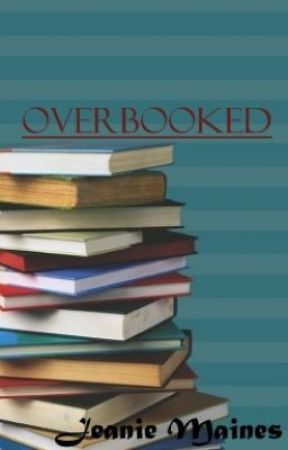 Overbooked by Mysterygrl20