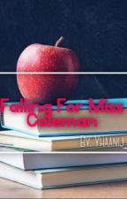 Falling For Miss Coleman by YJ_662