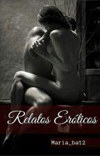 Relatos Eróticos  by maria_ba12