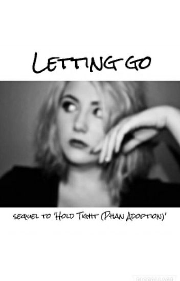 Letting Go (Sequel To 'Hold Tight')