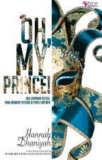 Oh, My Prince! by karyaseni2u
