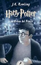 Harry Potter y La Orden del Fenix by Ale95808