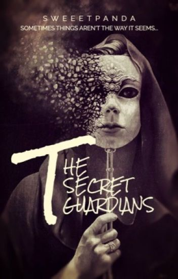 The Secret Guardians