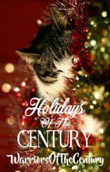 Holidays of the Century by WarriorsOfTheCentury
