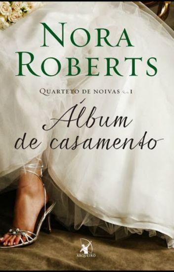 Álbum de Casamento - Nora Roberts
