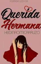 Querida Hermana  #2 by HeidiNaomiCarruzo