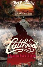 Cutthroat: A Ramona Park Legend by GenHope