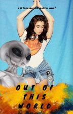 Out Of This World- Lauren/You by PapiJauregui