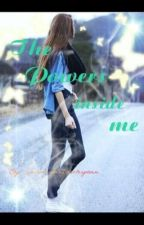 The power inside me by LexiLouLoveyou