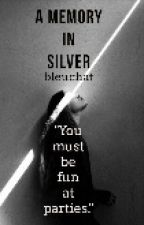 Memory in Silver by bleuchat
