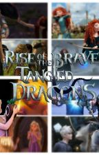 Watching The Rise Of The Brave Tangled Dragons The Musical by _Tess_x